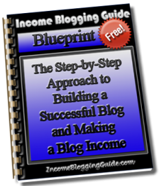 Free Income Blogging Guide Blueprint Ebook