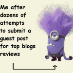 Guest Blogging Evolution: Why Top Blogs Did Not Accept Your Content