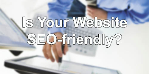 Is Your Website SEO-friendly