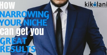 How Narrowing Your Niche Can Get You Great Results