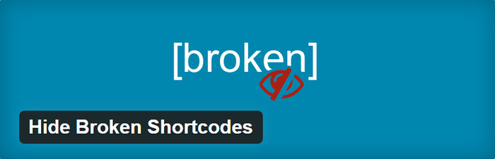 Hide Broken Shortcodes User Experience