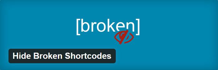 Hide Broken Shortcodes User Experience