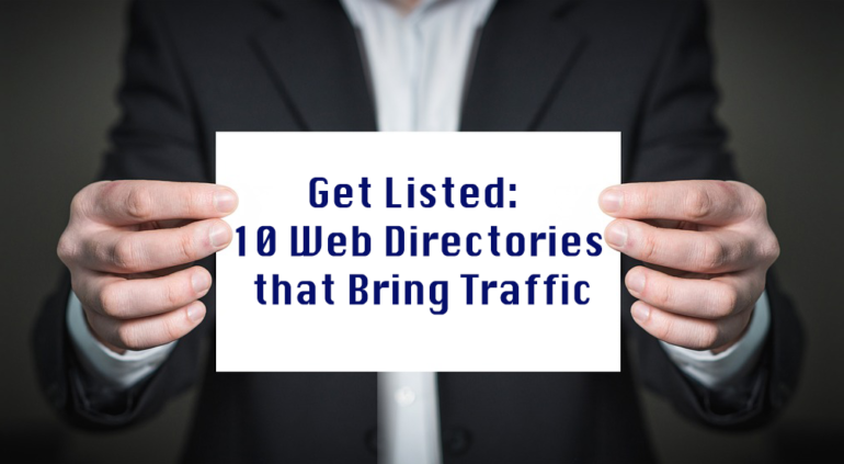 Get Listed: 10 Web Directories that Bring Traffic